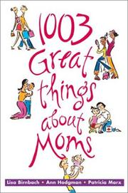 Cover of: 1,003 great things about moms