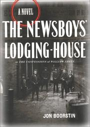 Cover of: The newsboys' lodging-house or The confessions of William James