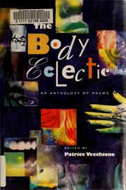 Cover of: The Body Eclectic: An Anthology of Poems