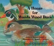 Cover of: A house for Wanda Wood Duck