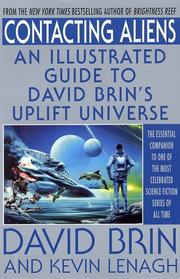 Cover of: Contacting aliens: an illustrated guide to David Brin's uplift universe
