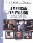 Cover of: The encyclopedia of 20th-century American television