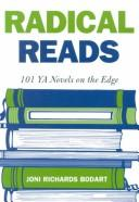 Cover of: Radical reads: 101 YA novels on the edge
