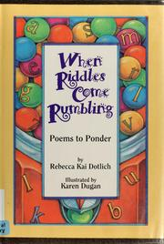 Cover of: When riddles come rumbling: poems to ponder