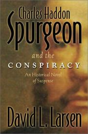 Cover of: Charles Haddon Spurgeon and the conspiracy