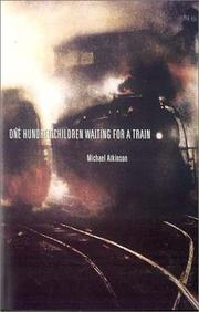 Cover of: One hundred children waiting for a train
