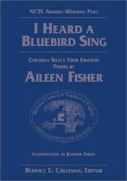 Cover of: I heard a bluebird sing: children select their favorite poems by Aileen Fisher