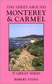 Cover of: Day hikes around Monterey & Carmel: 77 great hikes