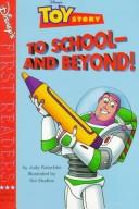 Cover of: To school-- and beyond!