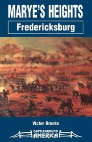 Cover of: Marye's Heights, Fredericksburg