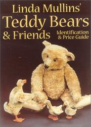 Cover of: Linda Mullins' teddy bears & friends
