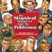Cover of: The stupidest things ever said by politicians