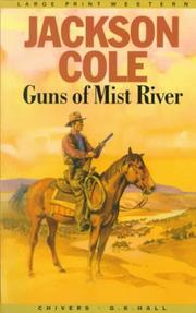 Cover of: Guns of Mist River: a Texas Ranger novel