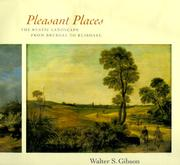 Cover of: Pleasant places: the rustic landscape from Bruegel to Ruisdael