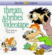 Cover of: Threats, bribes & videotape