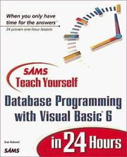 Cover of: Sams teach yourself database programming with Visual Basic 6 in 24 hours