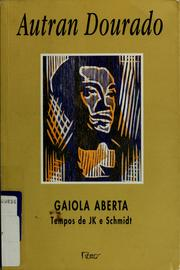 Cover of: Gaiola aberta