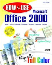 Cover of: How to use Microsoft Office 2000: visually in full color