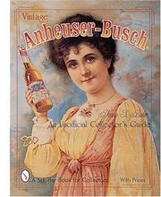 Cover of: Vintage Anheuser-Busch