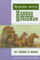 Cover of: Riding with Hannah and the horseman