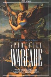 Cover of: Straight talk about spiritual warfare