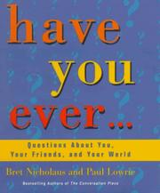 Cover of: Have you ever--: questions about you, your friends, and your world