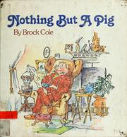 Cover of: Nothing but a Pig