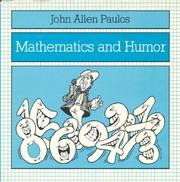 Cover of: Mathematics and humor: A Study of the Logic of Humor
