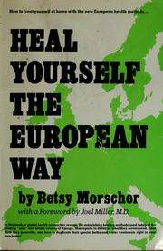 Cover of: Heal yourself the European way