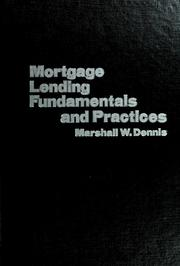 Cover of: Mortgage lending fundamentals and practices
