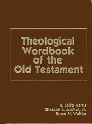 Cover of: Theological wordbook of the Old Testament
