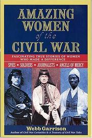Cover of: Amazing women of the Civil War
