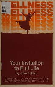 Cover of: Wellness, your invitation to full life