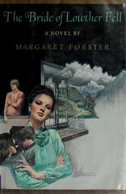 Cover of: The bride of Lowther Fell: a romance
