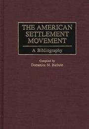 Cover of: The American settlement movement