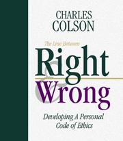Cover of: The line between right & wrong: developing a personal code of ethics