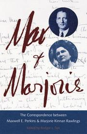 Cover of: Max & Marjorie: the correspondence between Maxwell E. Perkins and Marjorie Kinnan Rawlings