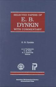 Cover of: Selected papers of E.B. Dynkin with commentary