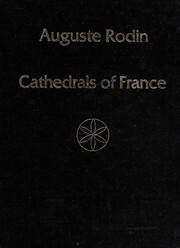 Cover of: Cathedrals of France