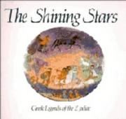 Cover of: The shining stars: Greek legends of the zodiac