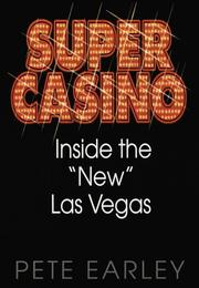 "Cover of: Super Casino: inside the ""new"" Las Vegas"