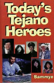 Cover of: Today's Tejano heroes