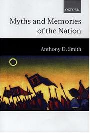 Cover of: Myths and memories of the nation