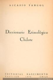 Cover of: Diccionario etimológico chilote