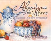 Cover of: Abundance of the heart