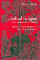 Cover of: Radical Religion from Shakespeare to Milton