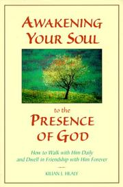 Cover of: Awakening your soul to the presence of God