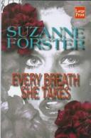Cover of: Every breath she takes