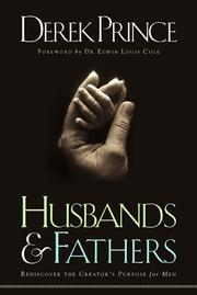Cover of: Husbands & fathers: rediscover the Creator's purpose for men