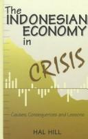 Cover of: The Indonesian economy in crisis